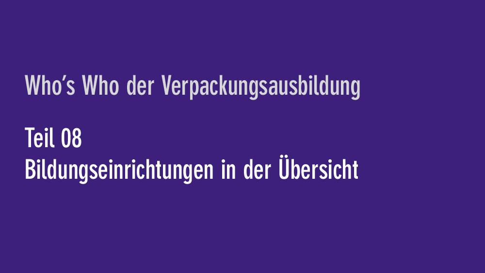 Verpackungsausbildung 8 Bildungseinrichtungen In Der