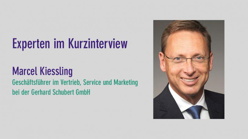 Marcel Kiessling, Gerhard Schubert GmbH