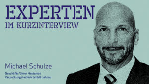 Michael Schulze, Hastamat Verpackungstechnik GmbH Lahnau (Bild: Hastamat Verpackungstechnik GmbH)